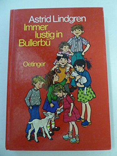 Immer lustig in Bullerbü - Lindgren, Astrid