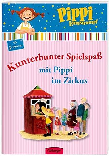 9783789117978: Pippi Langstrumpf. Kunterbunter Spielspaß mit Pippi im Zirkus: Beschäftigungsheft