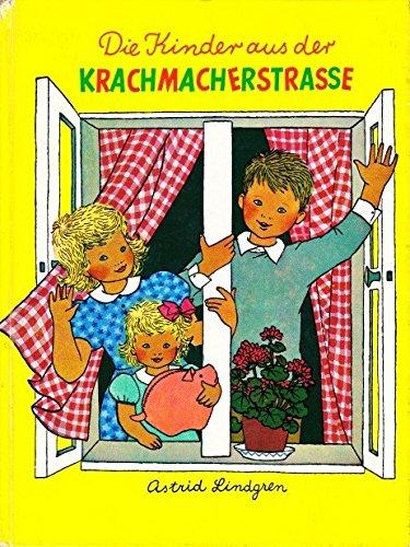 9783789119330: Die Kinder Aus Der Krachmacherstrasse