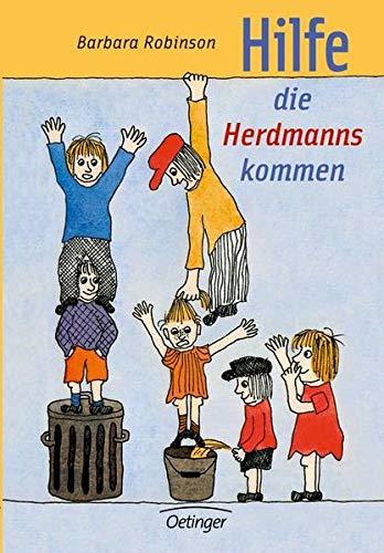 Hilfe Die Herdmanns Kommen (German Edition) (378911989X) by Barbara Robinson