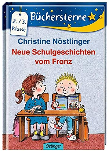 Neue Schulgeschichten vom Franz - Nostlinger, Christine