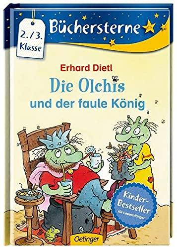 9783789123399: Die Olchis und der faule König