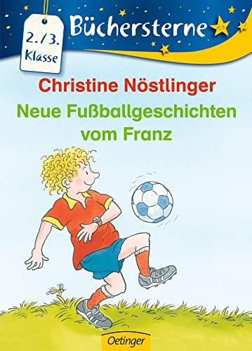 9783789123689: Neue Fußballgeschichten vom Franz