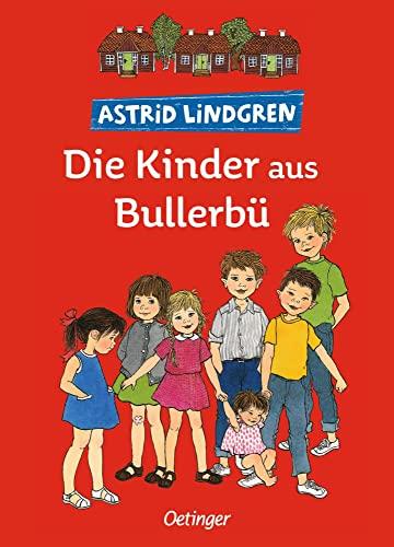 9783789129452: Die Kinder aus Bullerbü, Gesamtausgabe. Wir Kinder aus Bullerbü, Mehr von uns Kindern aus Bullerbü, Immer Lustig in Bullerbü