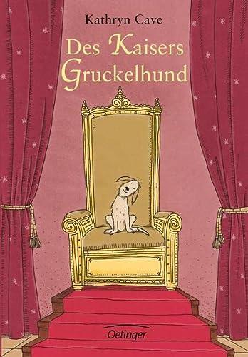 9783789132094: Des Kaisers Gruckelhund.