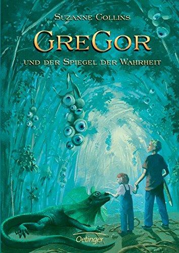 9783789132124: Gregor und der Spiegel der Wahrheit (Underland Chronicles, #3)