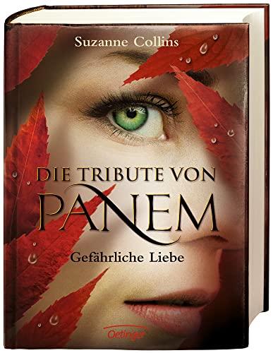 9783789132193: Die Tribute von Panem 2. Gefährliche Liebe (La imagen de la tapa puede variar)