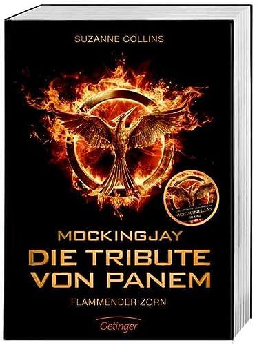 Mockingjay. Die Tribute von Panem. Flammender Zorn.: Collins, Suzanne