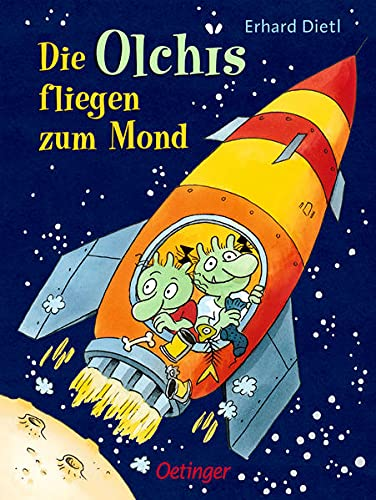 9783789133114: Die Olchis fliegen zum Mond (Popular Fiction)