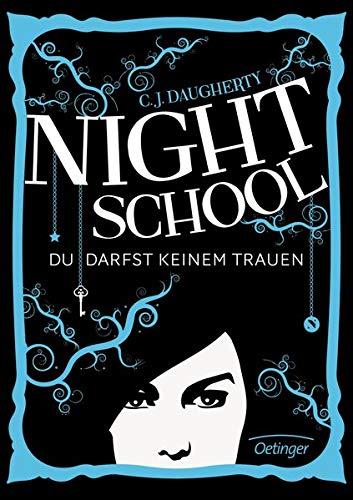 9783789133268: Night School 01. Du darfst keinem trauen