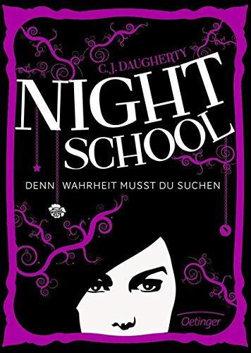9783789133299: Night School 03. Denn Wahrheit musst du suchen