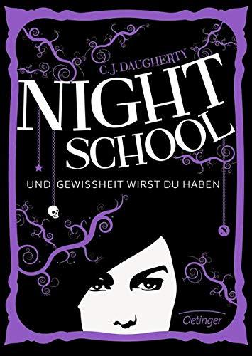 9783789133374: Night School 05. Und Gewissheit wirst du haben