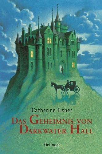 Das Geheimnis von Darkwater Hall. ( Ab 12 J.). (3789135089) by Fisher, Catherine