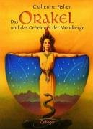 Das Orakel und das Geheimnis der Mondberge (3789135143) by Catherine Fisher