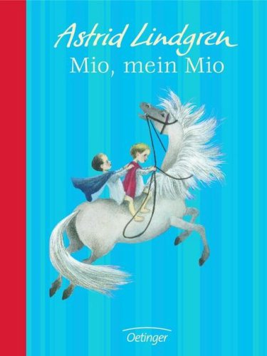 Mio, mein Mio: Astrid, Lindgren,: