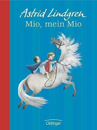 Mio, mein Mio. Jubiläumsedition: Lindgren, Astrid
