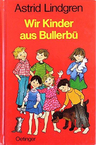 9783789141423: Wir Kinder aus Bullerbü