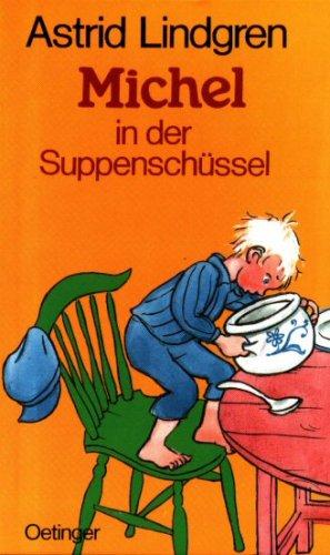 9783789141430: Michel in der Suppenschüssel