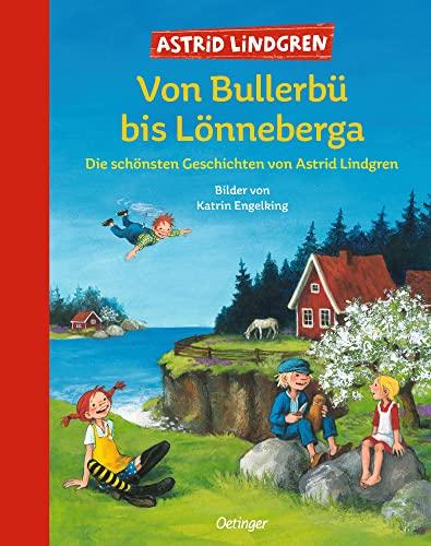 9783789141713: Von Bullerbü bis Lönneberga. Die schönsten Geschichten von Astrid Lindgren