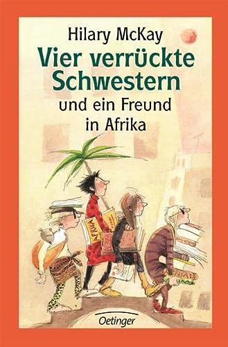 9783789142086: Vier verrückte Schwestern und ein Freund in Afrika. ( Ab 10 J.).