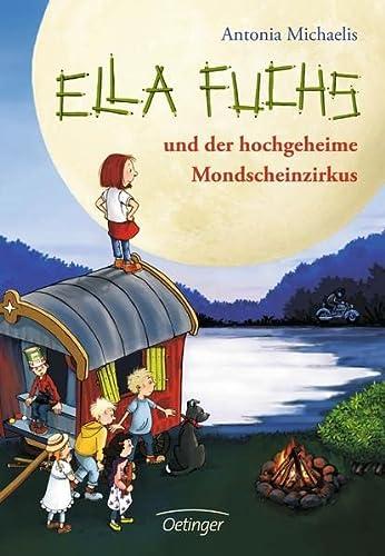 9783789142710: Ella Fuchs und der hochgeheime Mondscheinzirkus