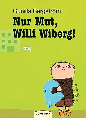 9783789155543: Nur Mut, Willi Wiberg!