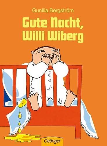 9783789155598: Gute Nacht, Willi Wiberg.