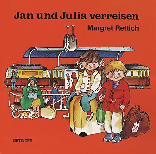 Jan und Julia verreisen - Rettich, Margret