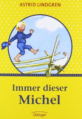Immer dieser Michel: Astrid Lindgren