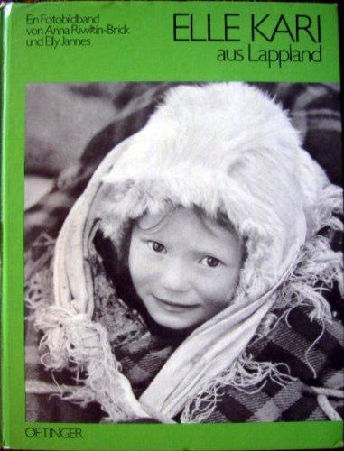 9783789158810: Elle Kari. Geschichte eines Lappenmädchens