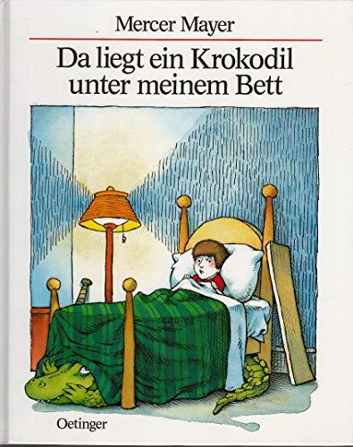 9783789160660: Da liegt ein Krokodil unter meinem Bett