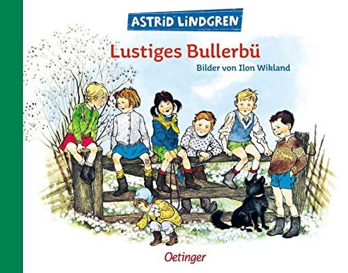 Lustiges Bullerbü.: Wikland, Ilon; Lindgren, Astrid