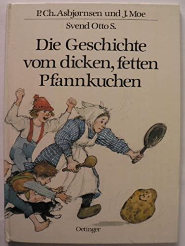 9783789161568: Die Geschichte vom dicken, fetten Pfannkuchen