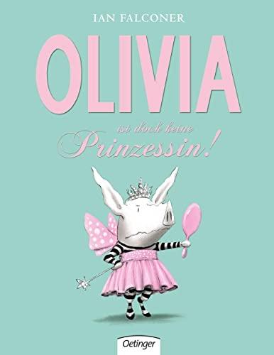 9783789165290: Olivia ist doch keine Prinzessin