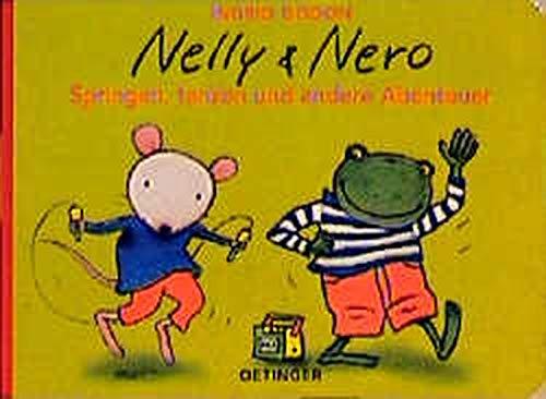 9783789165580: Nelly & Nero, Springen, tanzen und andere Abenteuer