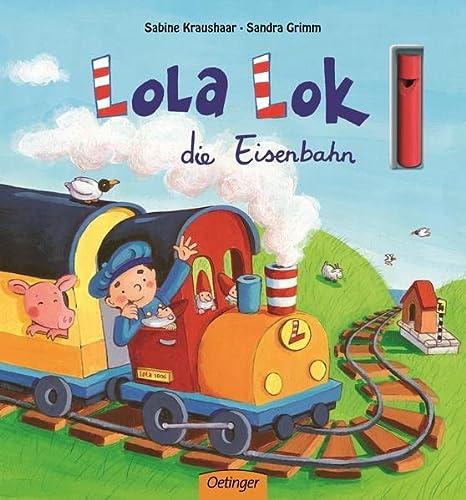 9783789167881: Lola Lok, die Eisenbahn