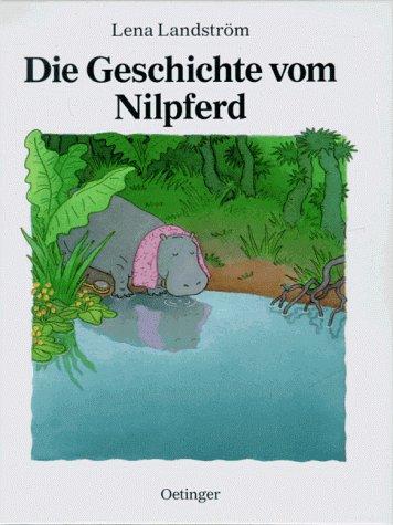 9783789168123: Die Geschichte vom Nilpferd