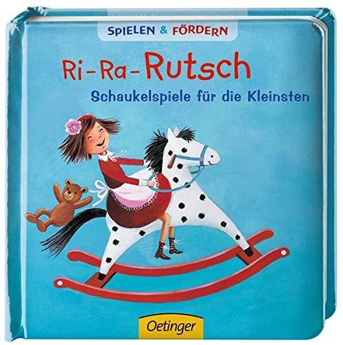 9783789170959: Ri-Ra-Rutsch Schaukelspiele für die Kleinsten: Spielen & Fördern