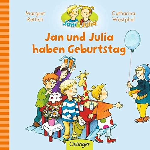 9783789171666: Jan und Julia haben Geburtstag ; Jan + Julia ; Ill. v. Westphal, Catharina; Deutsch