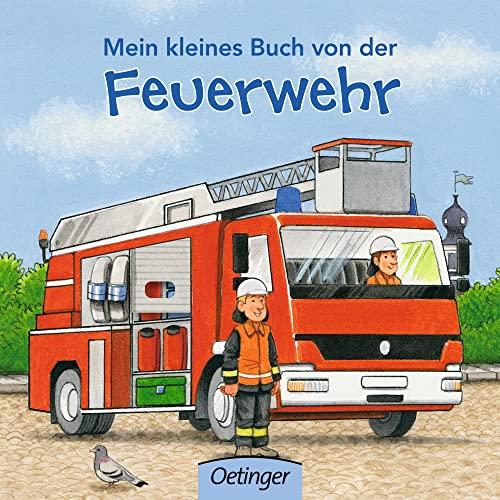 9783789178764: Mein kleines Buch von der Feuerwehr
