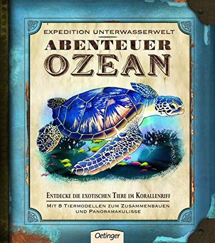 9783789184178: Expedition Unterwasserwelt - Abenteuer Ozean: Entdecke die exotischen Tiere im Korallenriff