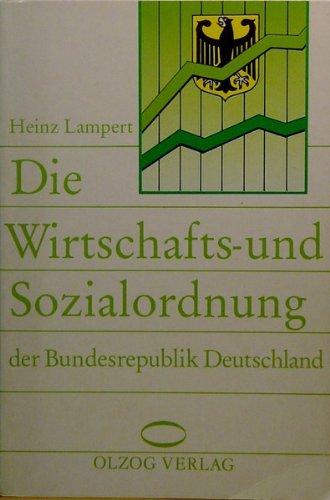 9783789273803: Die Wirtschafts- und Sozialordnung der Bundesrepublik Deutschland