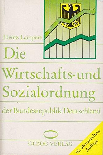 9783789276606: Die Wirtschafts- und Sozialordnung der Bundesrepublik Deutschland
