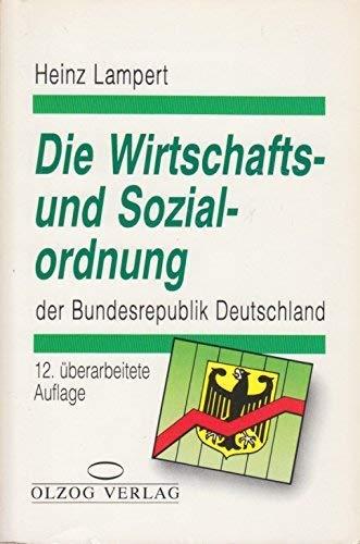 9783789276620: Die Wirtschafts- und Sozialordnung der Bundesrepublik Deutschland