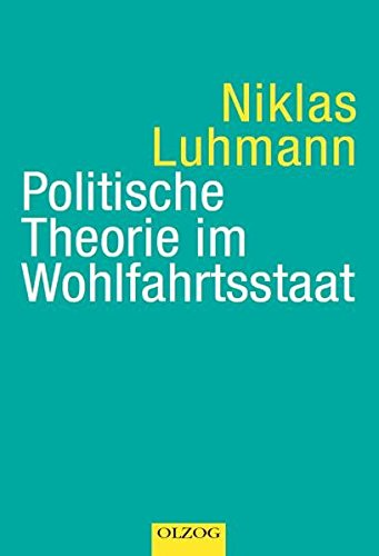 9783789281020: Politische Theorie im Wohlfahrtsstaat