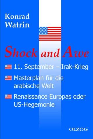 Shock and awe : 11. September -: Watrin, Konrad W.: