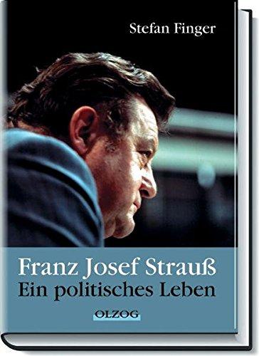 9783789281617: Franz Josef Strauß: Ein politisches Leben