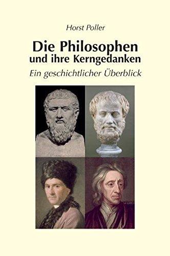 9783789281716: Die Philosophen und ihre Kerngedanken - ein geschichtlicher �berblick