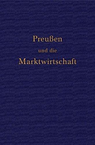 Preußen und die Marktwirtschaft - Bödecker, Erhardt