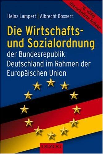 9783789282058: Die Wirtschafts- und Sozialordnung der Bundesrepublik Deutschland im Rahmen der Europäischen Union